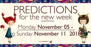 Predictions for the New Week, November 05 - 11, 2018