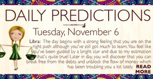Daily Predictions for Tuesday, November 6, 2018