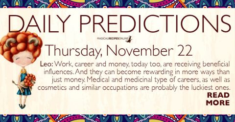 Daily Predictions for Thursday 22 November 2018