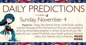 Daily Predictions for Sunday, November 4, 2018