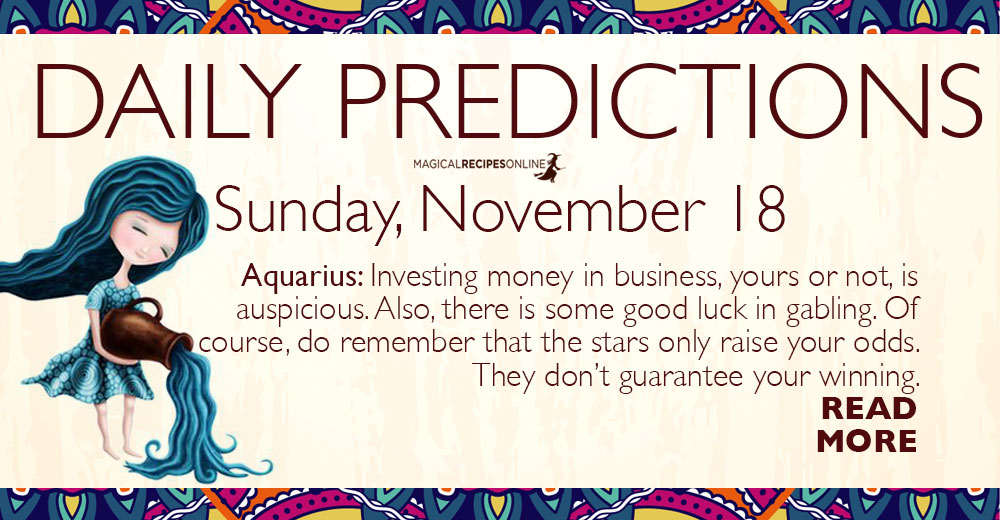 https://www.magicalrecipesonline.com/2018/11/daily-predictions-for-sunday-18-november-2018.html