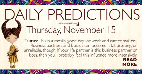 Daily Predictions for Thursday 15 November 2018