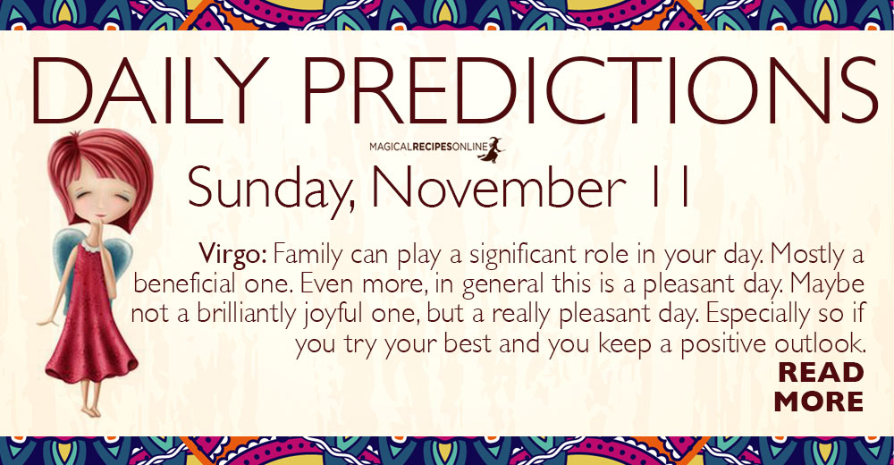 Daily Predictions for Sunday 11 November 2018
