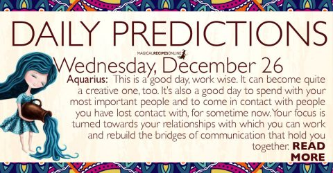 Daily Predictions for Wednesday 26 December 2018