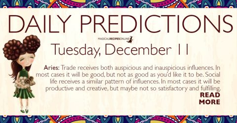Daily Predictions for Tuesday 11 December 2018