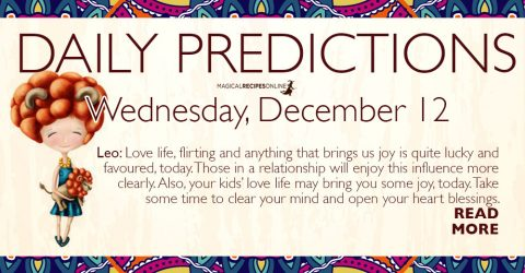 Daily Predictions for Wednesday 12 December 2018