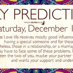 Daily Predictions for Saturday 15 December 2018