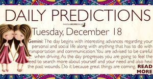 Daily Predictions for Tuesday, December 18, 2018