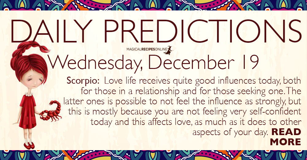 Daily Predictions for Wednesday 19 December 2018