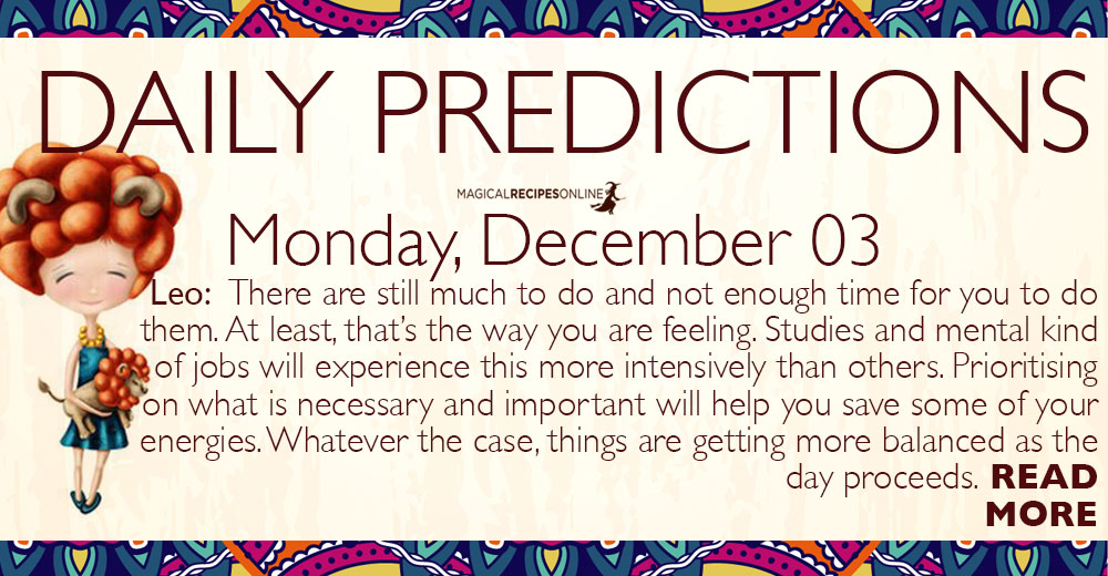 Daily Predictions for Monday 3 December 2018