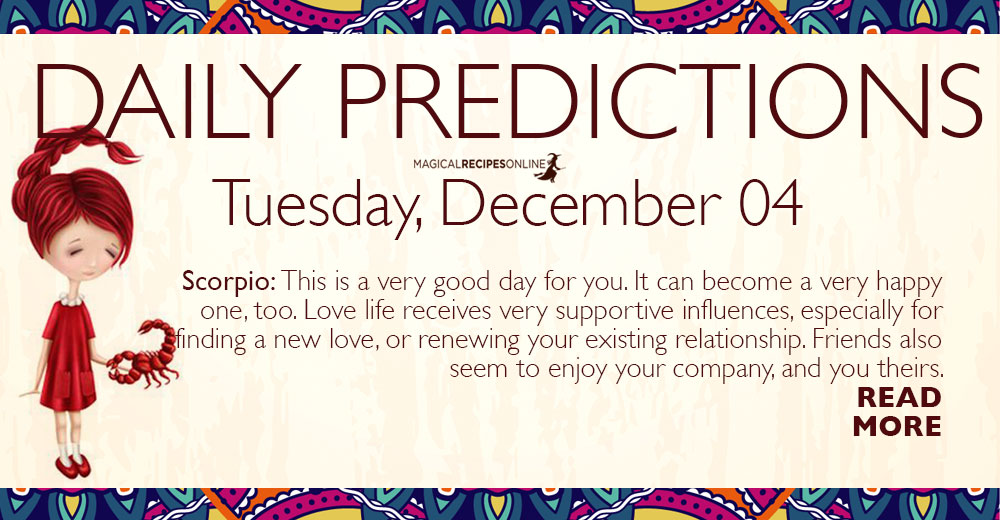 Daily Predictions for Tuesday 4 December 2018