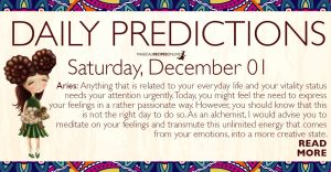 Daily Predictions for Saturday, December 01, 2018