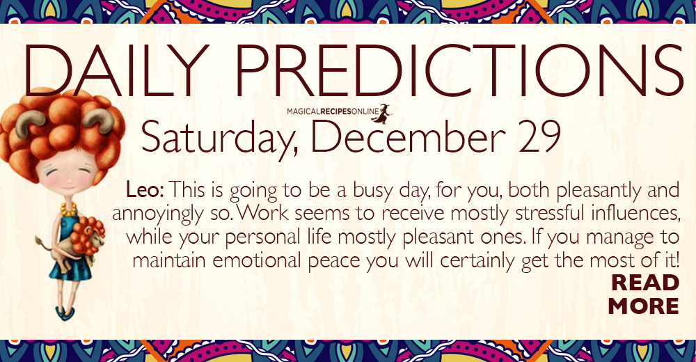 Daily Predictions for Saturday 29 December 2018