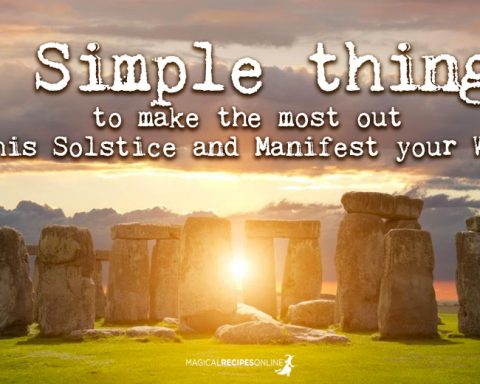 5 Simple things you can do to make the most out of this Yule/Litha and to manifest your wishes