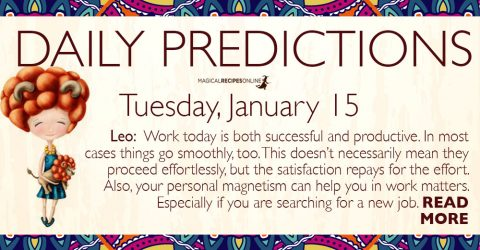 Daily Predictions for Tuesday 15 January 2019