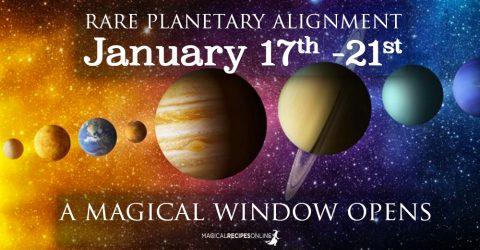 Rare Alignment: January 17 - 21, a Magical Window
