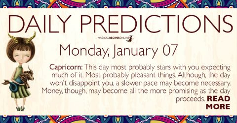 Daily Predictions for Monday 07 January 2019