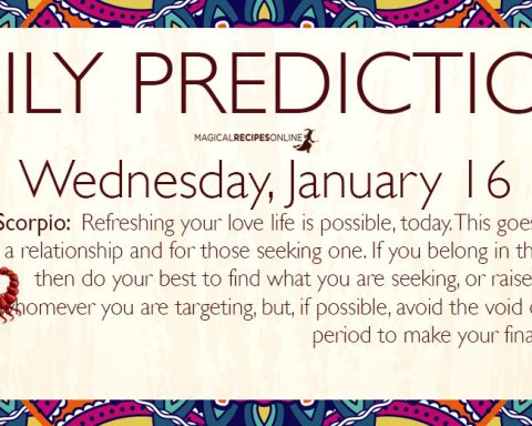 Daily Predictions for Wednesday 16 January 2019