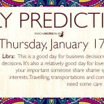 Daily Predictions for Thursday 17 January 2019
