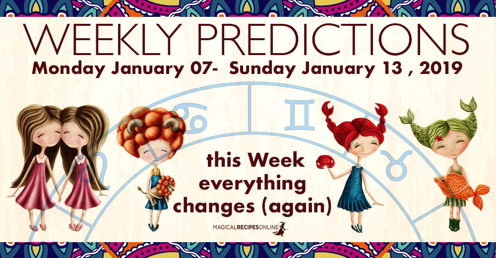 Predictions for the New Week, January 07 - 13, 2019