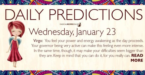 Daily Predictions for Wednesday 23 January 2019