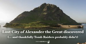 Lost City of Alexander the Great discovered (... and thankfully Tomb Raiders probably didn't)