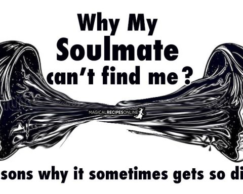 5 Reasons Why My Soulmate can't Find Me