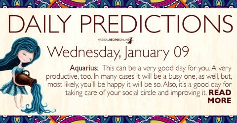 Daily Predictions for Wednesday 09 January 2019