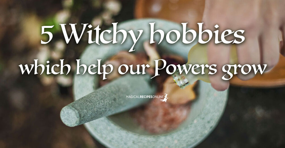 5 Hobbies for All Witches