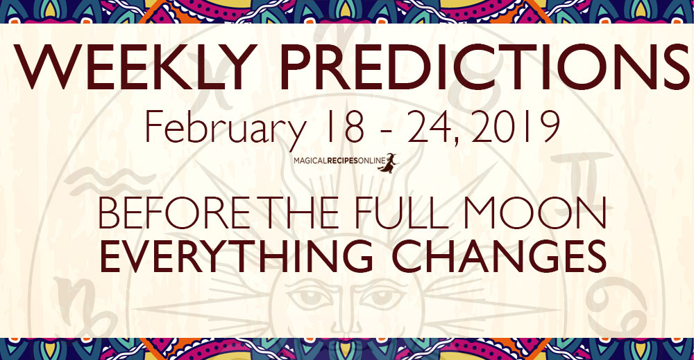 Predictions for the New Week, February 18 - 24, 2019