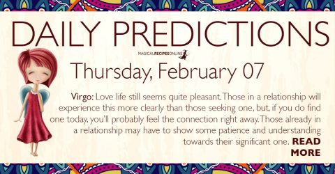 Daily Predictions for Thursday 07 February 2019