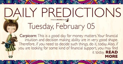 Daily Predictions for Tuesday 05 February 2019