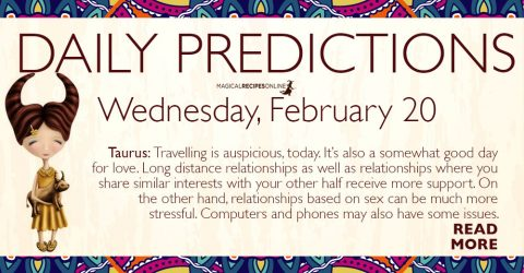 Daily Predictions for Wednesday 20 February 2019