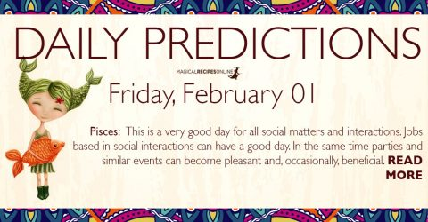 Daily Predictions for Friday 01 February 2019