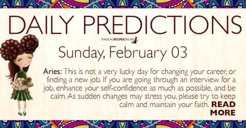 Daily Predictions for Sunday 03 February 2019