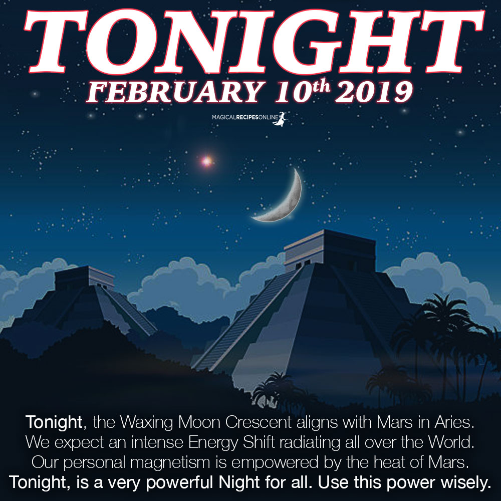the Waxing Moon Crescent aligns with Mars in Aries. We expect an intense Energy Shift radiating all over the World. Our personal magnetism is empowered by the heat of Mars. Tonight, is a very powerful Night for all. Use this power wisely.