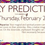 Daily Predictions for Thursday 21 February 2019