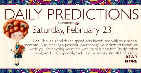 This is a good day to spend with friends and with your special someone. Also, meeting a potential lover though your circle of friends, or while you are enjoying your time with them, is possible. On the other hand, work and, especially, trade receive mostly stressful influences.