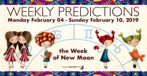 Predictions for the New Week, February 04 - 10, 2019