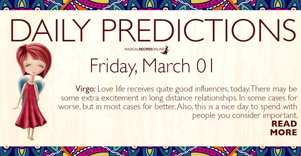 Daily Predictions for Friday 1 March 2019