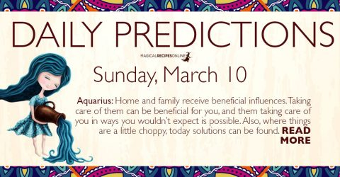 Daily Predictions for Sunday 10 March 2019