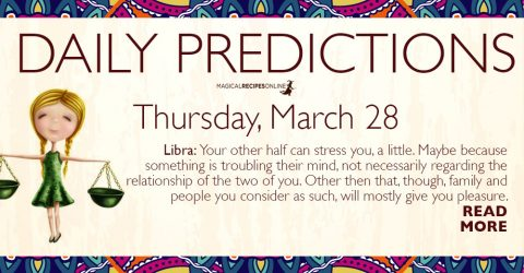 Daily Predictions for Thursday 28 March 2019