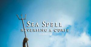 Reversing a Curse with Sea Magic