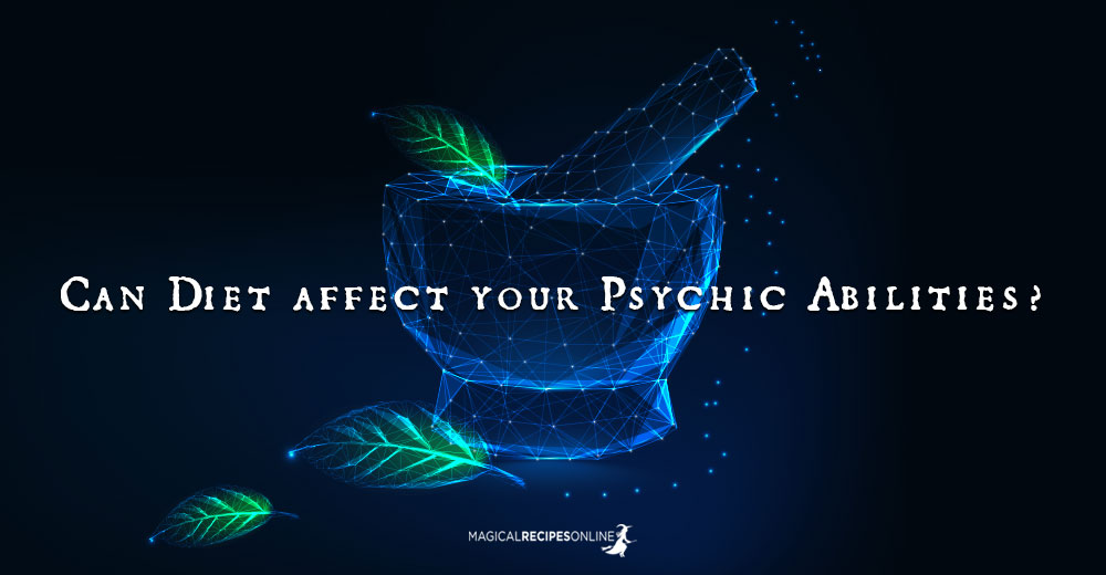 Can Diet affect your Psychic Abilities?