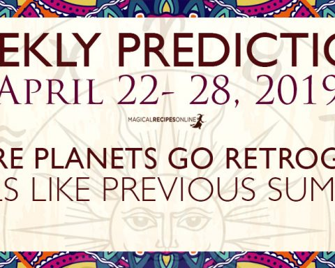 Predictions for the New Week, April 22 - 28, 2019