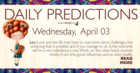 Daily Predictions for Wednesday 03 April 2019