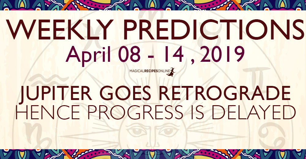 Predictions for the New Week, April 08 - 14, 2019