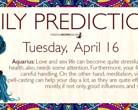 Daily Predictions for Tuesday 16 April 2019
