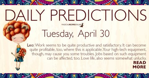 Daily Predictions for Tuesday 30 April 2019