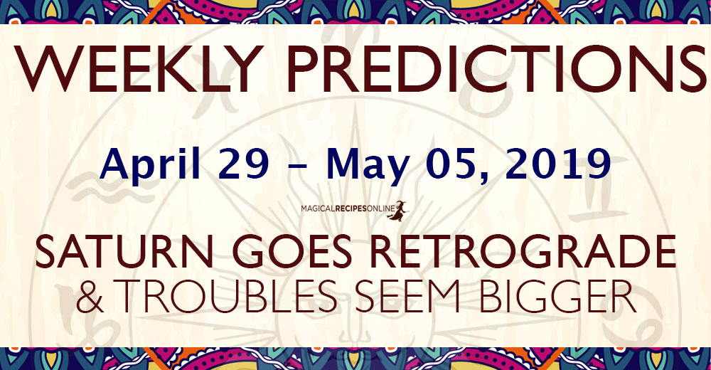 Predictions for the New Week, April 29 - May 05, 2019